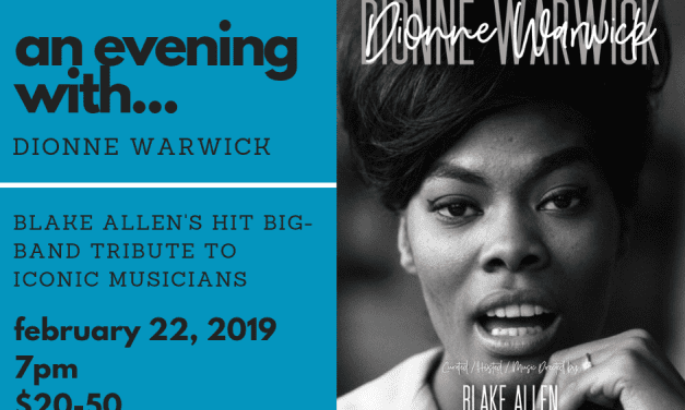 2/22 An Evening With Dionne Warwick @ GR42 – 7:00pm