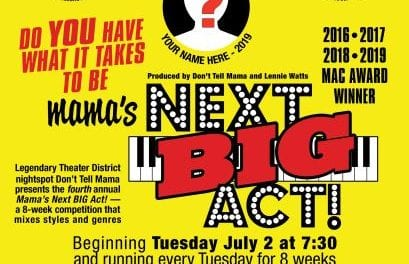 Tues in July Mama's Next Big Act @ DTM