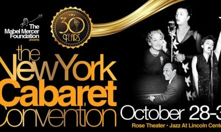 30TH ANNUAL NEW YORK CABARET CONVENTION
