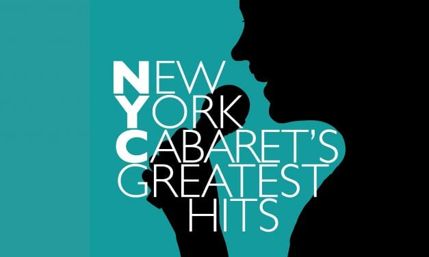 NEW YORK CABARET'S GREATEST HITS @ SR
