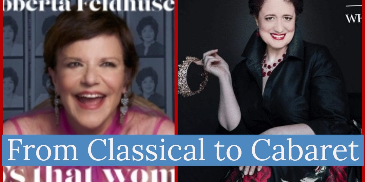 INTERVIEW: Roberta Feldhusen & Regina Zona (From Classical to Cabaret)