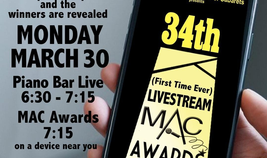 UPDATE! THE 34th ANNUAL MAC AWARDS LIVE ONLINE