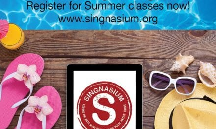 Singnasium August Classes Now Offered!