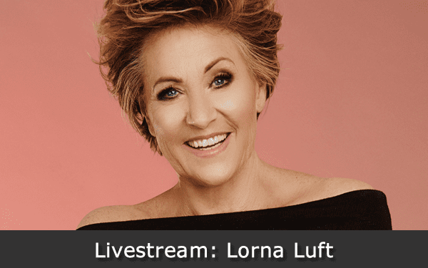 06/20 Special Event Lorna Luft SINGS On Line!