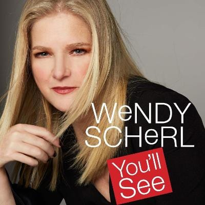 """Wendy Scherl's New CD """"You'll See"""""""
