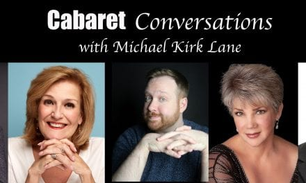 09/14 @ 6:00 pm Michael Kirk Lane presents Cabaret Conversations