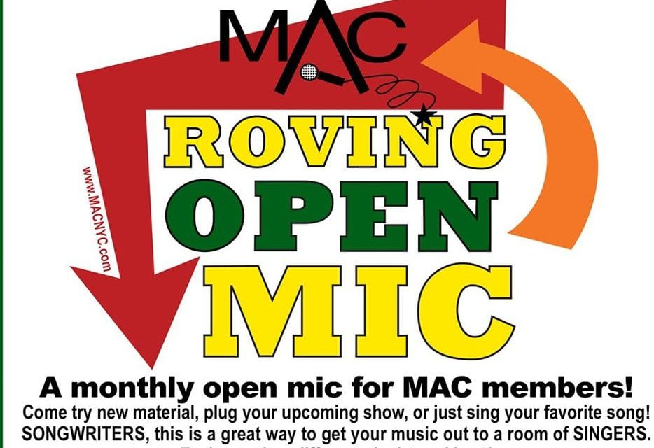 Watch for New Dates! MAC Roving Open Mic