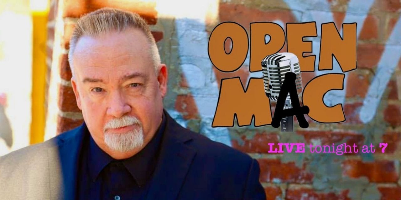 Sundays @ 7:00 pm Michael McAssey's Open MAC!