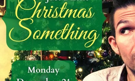 Mon., 12/21 @ 7:00 pm EST A Little Christmas Something
