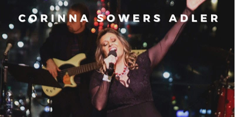 "Saturday, 1/09 @ 7:00 pm Corinna Sowers-Adler ""Let Me Sing and I'm Happy"""