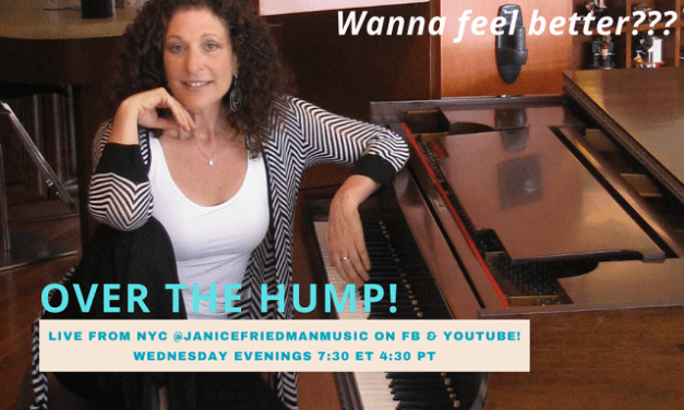 """Wednesdays @ 7:30 pm Jazz Performer Janice Friedman in """"Over the Hump""""!"""