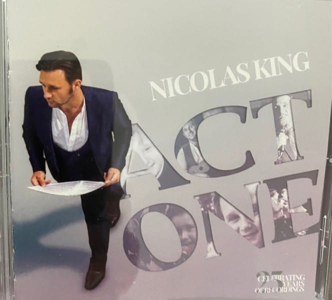 """CD RELEASE – Nicolas King """"Act One: Celebrating 25 Years of Recordings"""""""