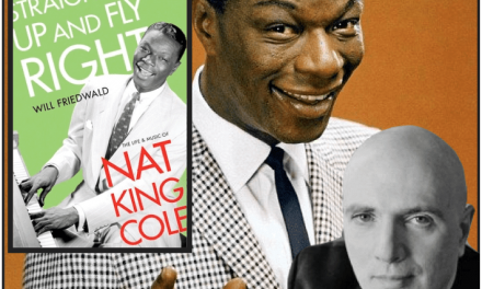 Sat., 02/13 @ 12:00 noon Nat King Cole & Will Friedwald's Book