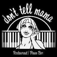 2021 Update – Don't Tell Mama Reopens 4/15!