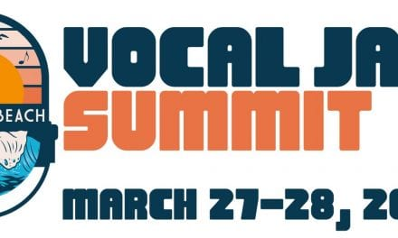 March 27 & 28 The Vocal Jazz Summit Annual Conference