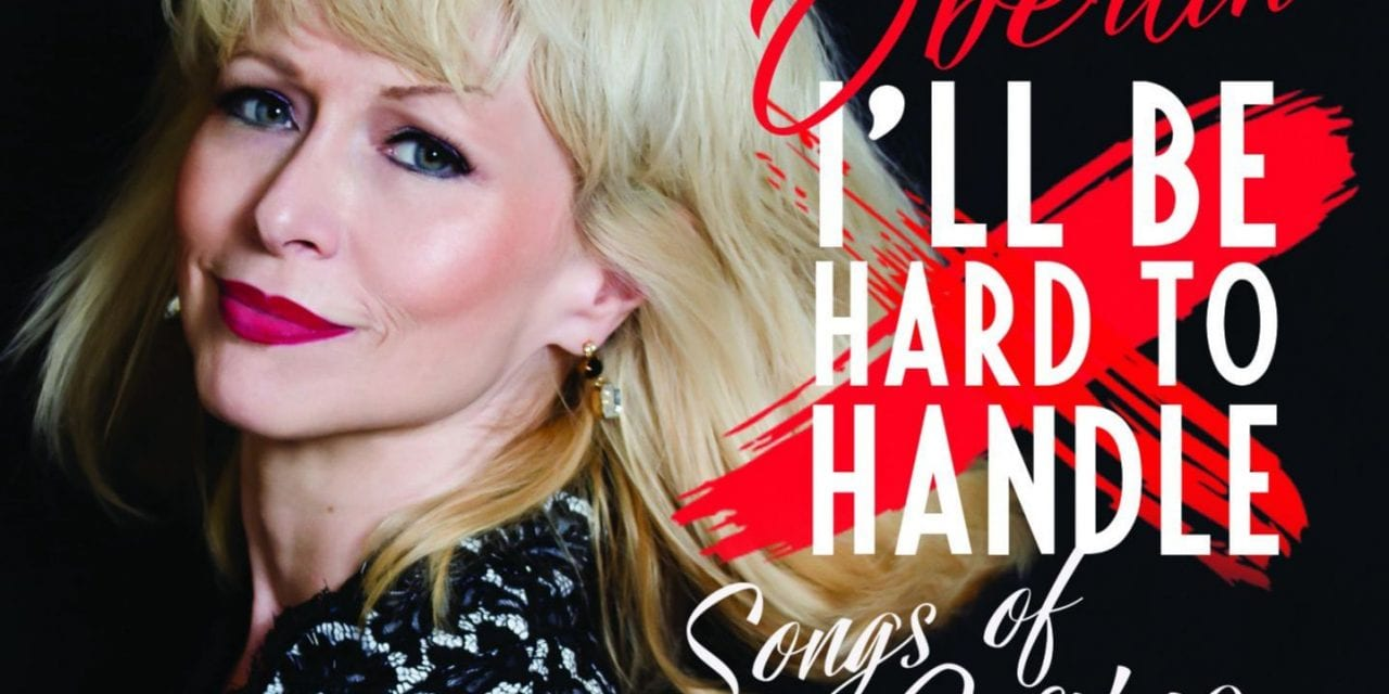 """Sat., 3/13 @ 7:00 pm Karen Oberlin in """"I'll be Hard to Handle!"""""""