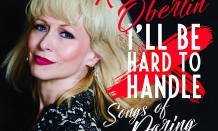 "Sat., 3/13 @ 7:00 pm Karen Oberlin in ""I'll be Hard to Handle!"""