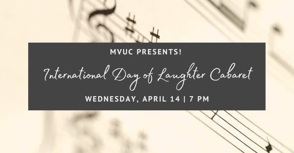 Wed., 4/14 @ 7:00 pm (EDT) International Day of Laughter Open Mic