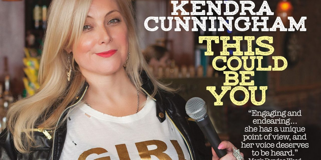 """Thurs., 7/29 @ 7:00 pm Kendra Cunningham in """"This Could Be You"""""""
