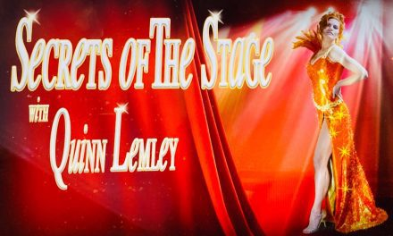 """""""Secrets of the Stage with Quinn Lemley"""" Podcast"""